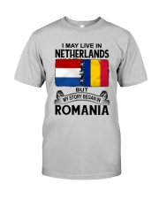 LIVE IN NETHERLANDS BEGAN IN ROMANIA ROOT WOMEN Classic T-Shirt front