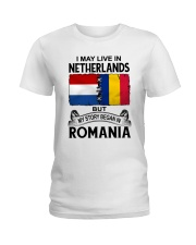 LIVE IN NETHERLANDS BEGAN IN ROMANIA ROOT WOMEN Ladies T-Shirt thumbnail