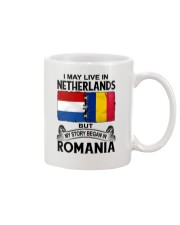 LIVE IN NETHERLANDS BEGAN IN ROMANIA ROOT WOMEN Mug thumbnail