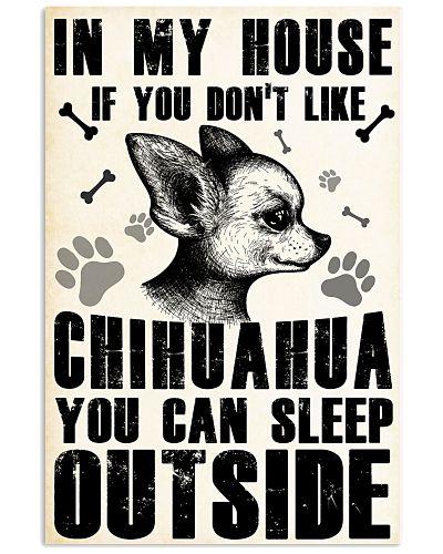 IF YOU DON'T LIKE CHIHUAHUA YOU CAN SLEEP OUTSITE