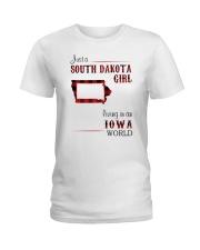 SOUTH DAKOTA GIRL LIVING IN IOWA WORLD Ladies T-Shirt thumbnail