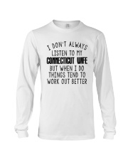 I DON'T ALWAYS LISTEN TO MY CONNECTICUT WIFE Long Sleeve Tee thumbnail