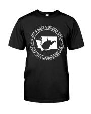 WEST VIRGINIA GIRL LIVING IN WASHINGTON WORLD Classic T-Shirt thumbnail