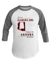 ALABAMA GIRL LIVING IN ARIZONA WORLD Baseball Tee thumbnail