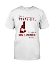 TEXAS GIRL LIVING IN NEW HAMPSHIRE WORLD Classic T-Shirt front