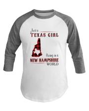 TEXAS GIRL LIVING IN NEW HAMPSHIRE WORLD Baseball Tee thumbnail
