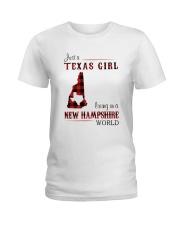 TEXAS GIRL LIVING IN NEW HAMPSHIRE WORLD Ladies T-Shirt thumbnail