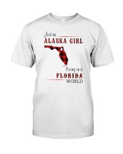 ALASKA GIRL LIVING IN FLORIDA WORLD Classic T-Shirt front