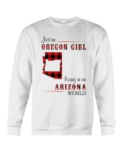 OREGON GIRL LIVING IN ARIZONA WORLD Crewneck Sweatshirt thumbnail