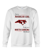 MICHIGAN GIRL LIVING IN NORTH CAROLINA WORLD Crewneck Sweatshirt thumbnail