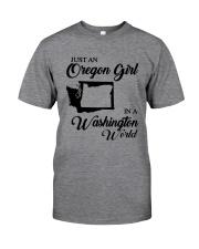 JUST AN OREGON GIRL IN A WASHINGTON WORLD Classic T-Shirt thumbnail