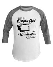 JUST AN OREGON GIRL IN A WASHINGTON WORLD Baseball Tee thumbnail