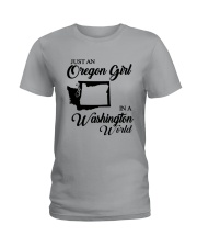 JUST AN OREGON GIRL IN A WASHINGTON WORLD Ladies T-Shirt front