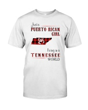 PUERTO RICAN GIRL LIVING IN TENNESSEE WORLD Classic T-Shirt front