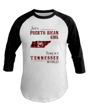 PUERTO RICAN GIRL LIVING IN TENNESSEE WORLD Baseball Tee thumbnail