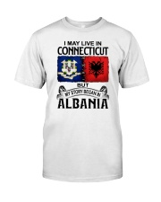 LIVE IN CONNECTICUT BEGAN IN ALBANIA Classic T-Shirt tile