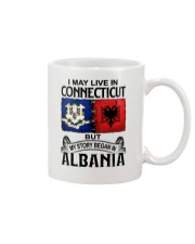 LIVE IN CONNECTICUT BEGAN IN ALBANIA Mug thumbnail