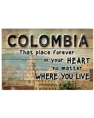 COLOMBIA THAT PLACE FOREVER IN YOUR HEART