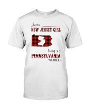 JERSEY GIRL LIVING IN PENNSYLVANIA WORLD Classic T-Shirt front
