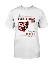 PUERTO RICAN GIRL LIVING IN OHIO WORLD Classic T-Shirt front