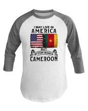 LIVE IN AMERICA BEGAN IN CAMEROON Baseball Tee thumbnail