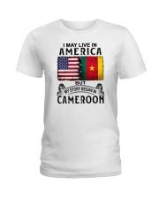 LIVE IN AMERICA BEGAN IN CAMEROON Ladies T-Shirt thumbnail