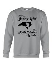 JUST A JERSEY GIRL IN A NORTH CAROLINA WORLD Crewneck Sweatshirt thumbnail