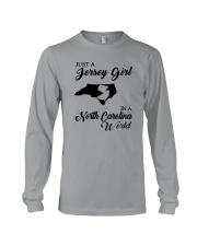 JUST A JERSEY GIRL IN A NORTH CAROLINA WORLD Long Sleeve Tee thumbnail