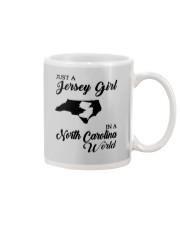 JUST A JERSEY GIRL IN A NORTH CAROLINA WORLD Mug thumbnail