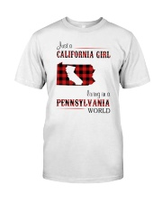 CALIFORNIA GIRL LIVING IN PENNSYLVANIA WORLD Classic T-Shirt front
