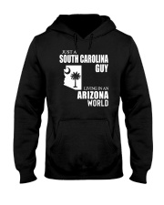 JUST A SOUTH CAROLINA GUY LIVING IN ARIZONA WORLD Hooded Sweatshirt tile