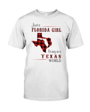 FLORIDA GIRL LIVING IN TEXAS WORLD Classic T-Shirt front