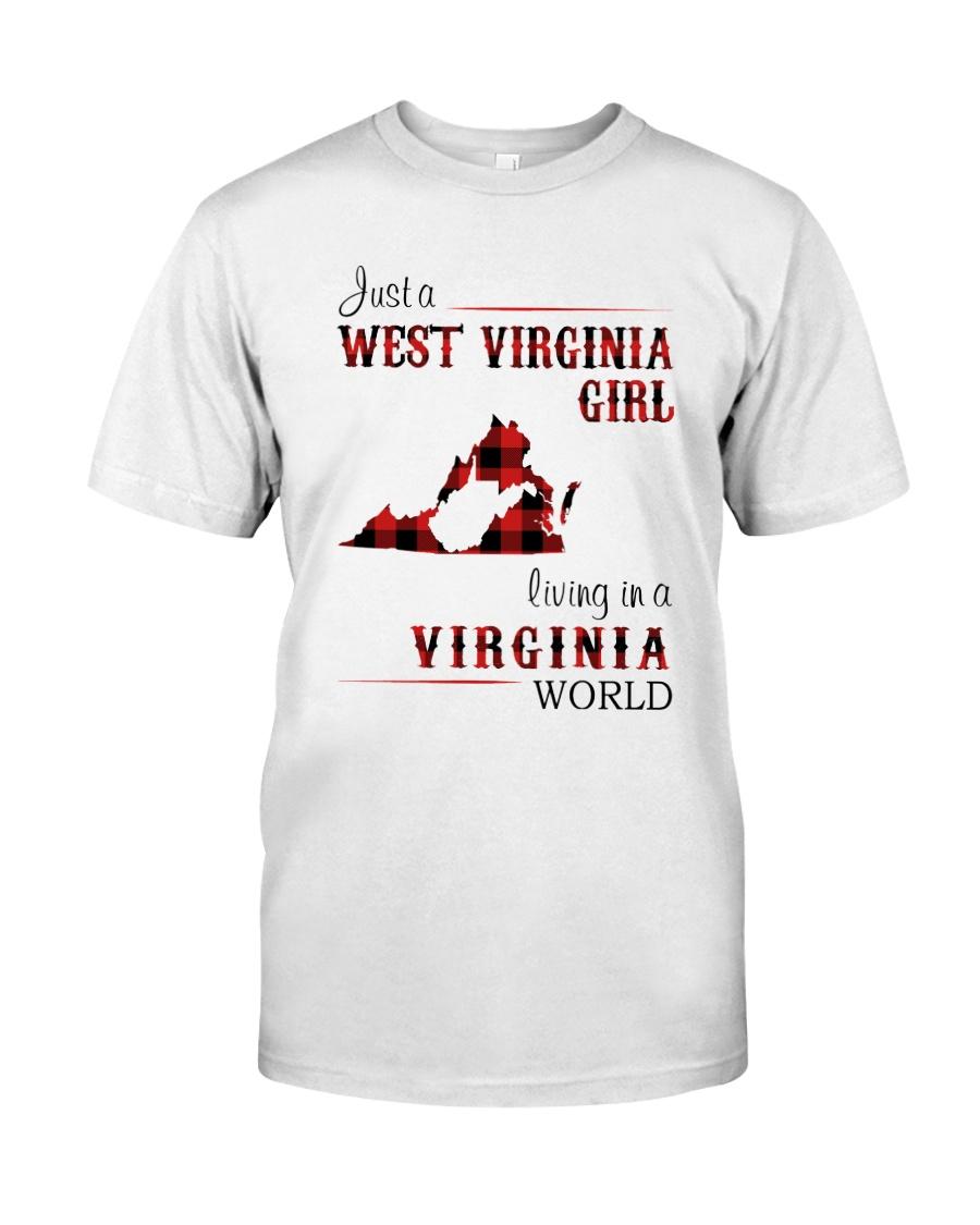 WEST VIRGINIA GIRL LIVING IN VIRGINIA WORLD Classic T-Shirt