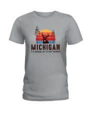 MICHIGAN IT'S WHERE MY STORY BEGINS Ladies T-Shirt thumbnail