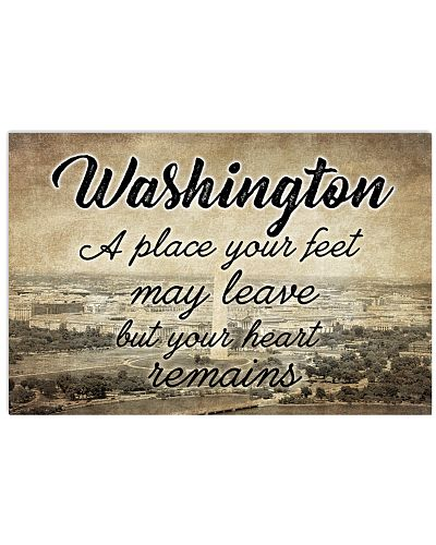 WASHINGTON A PLACE YOUR HEART REMAINS