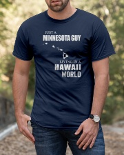JUST A MINNESOTA GUY LIVING IN HAWAII WORLD Classic T-Shirt apparel-classic-tshirt-lifestyle-front-53