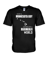 JUST A MINNESOTA GUY LIVING IN HAWAII WORLD V-Neck T-Shirt thumbnail