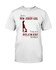 JERSEY GIRL LIVING IN DELAWARE WORLD Classic T-Shirt front