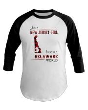 JERSEY GIRL LIVING IN DELAWARE WORLD Baseball Tee thumbnail