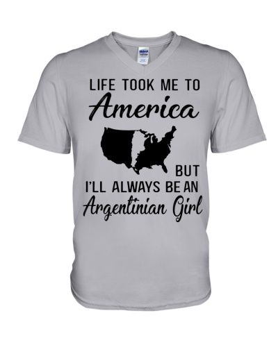 LIFE TOOK ME TO AMERICA BUT ARGENTINIAN GIRL