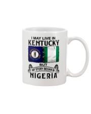 LIVE IN KENTUCKY BEGAN IN NIGERIA Mug thumbnail