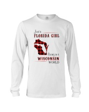 FLORIDA GIRL LIVING IN WISCONSIN WORLD Long Sleeve Tee thumbnail