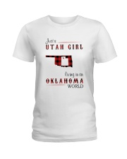 UTAH GIRL LIVING IN OKLAHOMA WORLD Ladies T-Shirt thumbnail