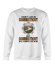 CONNECTICUT WILL ALWAYS LIVE IN ME Crewneck Sweatshirt thumbnail