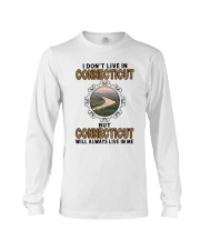 CONNECTICUT WILL ALWAYS LIVE IN ME Long Sleeve Tee thumbnail