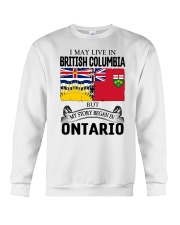 LIVE IN BRITISH COLUMBIA BEGAN IN ONTARIO ROOT Crewneck Sweatshirt thumbnail