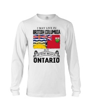 LIVE IN BRITISH COLUMBIA BEGAN IN ONTARIO ROOT Long Sleeve Tee thumbnail