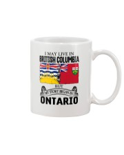 LIVE IN BRITISH COLUMBIA BEGAN IN ONTARIO ROOT Mug thumbnail