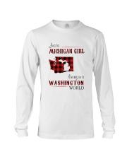 MICHIGAN GIRL LIVING IN WASHINGTON WORLD Long Sleeve Tee thumbnail