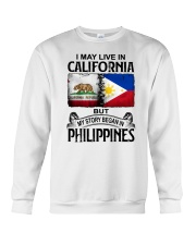 LIVE IN CALIFORNIA BEGAN IN PHILIPPINES Crewneck Sweatshirt tile